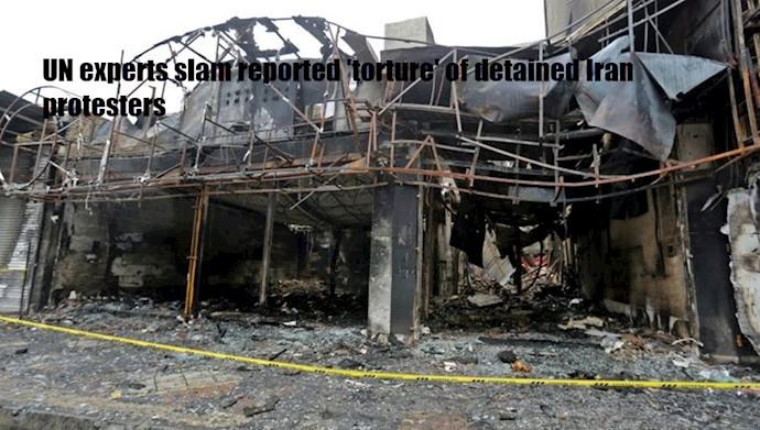 کارشناسان سازمان ملل «شکنجه» دستگیر شدگان قیام در ایران را محکوم میکنند