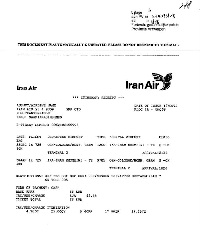 دادگاه بلژیک - آنتورپ - اسناد و مدارک جرم - سفرهای مزدور نعامی و سعدونی به ایران برای آموزش جاسوسی و تروریسم