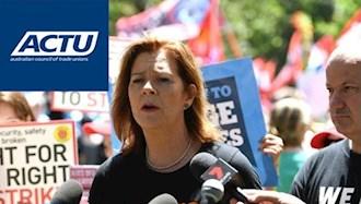 خانم میشل اونیل رئیس شورای اتحادیه  های کارگری (ACTU) استرالیا