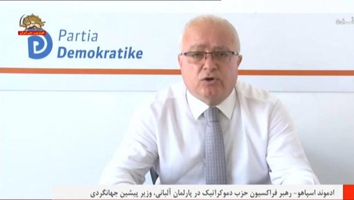 ادموند اسپاهو- رهبر فراکسیون حزب دمکراتیک در رئیس پارلمان آلبانی و وزیر پیشین جهانگردی